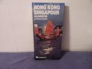Hong Kong et Singapour aujourd'hui. Brisbois  Eléonore