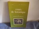 Cours de botanique 1 monocotyledones. Augier Et Rabat Du Merac