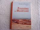 Poussières de mauritanie. Andrée De Guardia