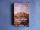 Message en provenance de l'eternité. Morgan Marlo