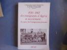 1830-1862 des enseignants d'Algérie se souviennent. Collectif
