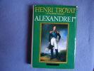 Alexandre 1er le sphinx du nord. Henri Troyat