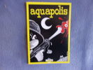 Aquapolis.