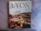 Lyon et ses environs. Debidour Et Laferrère