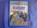 Les contes bleus du chat perché. Marcel Aymé