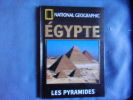 National geographic- Egypte les Pyramides. Corinna Rossi