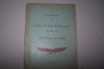 A la mémoire de Louis Pierre MOUILLARD, Hommage de l'Institut Egyptien. Le Caire, 25 Février 1912. Le cantique de l'aile par Joseph SERRE. A Louis ...