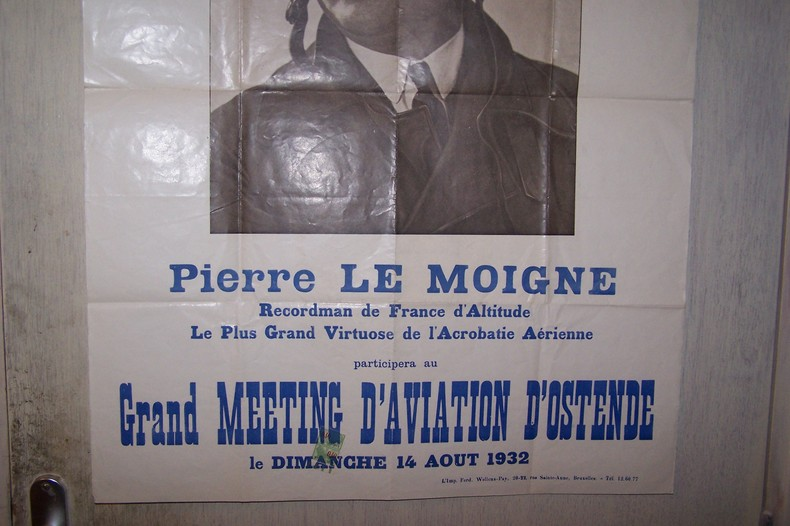 AFFICHE: Pierre LEMOIGNE Recordman de France d'Altitude, Le plus grand Virtuose de l'Acrobatie Aérienne participera au Grand MEETING D'AVIATION ...