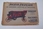 Société Française de Matériel Agricole et Insustriel, à Vierzon(Cher). Anciens Ateliers Célestin Gérard et Ferdinand Del. Calogue N° 17(vers 1925): ...