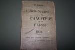 AGENDA-BUVARD du CHAUFFEUR et de L'ALCOOL. 4e Année 1906.. LOCKERT Juliette