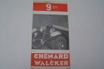 La 9 CV CHENARD & WALKER 1930. Torpedo, Conduite intérieure, cabriolet surbaissé, faux-cabriolet. Genevilliers, 40 rue du Moulin de la Tour..