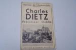 Histoire de l'automobile. Charles Dietz précurseur oublié. Préface de Charles Dollfus.. DIETZ J.C.