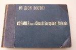 CIRCUIT EUROPEEN-AFRICAIN (7240 kilomètres) par CORMIER sur sa voiture DE DION-BOUTON, 10 Chevaux, 2 Cylindres, modèle 1904..