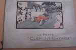 "La Petite ""CLEMENT-BAYARD"" Avril 1912.."