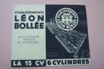Etablissements Léon BOLLEE: La 15 CV  Cylindres. Siège Social: 131 Avenue de Malakoff, Paris. Usines: Les Sablons - Le Mans..