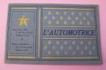 """""""L'Automotrice"""" Voitures RADIA. 1904.  Siège social: 71  Rue de la Victoire, Paris. Usine à Levallois-Perret.."""