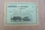 Société ds chaudières & voitures à vapeur Système Scotte. Tracteurs à vapeur circulant sur routes sans rails pour le transport des marchandises. Siège ...