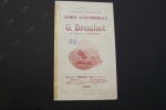 Société Anonyme des Usines d'Automobiles G. BROUHOT à Vierzon (Cher). Prix courant des Châssis 1909..