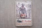 L'Auto dans la brousse. Notes d'un voyage en Afrique occidentale.. VALLOTTON-WARNERY Henry