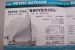 """Des petits bateaux construits par des grands chantiers par la Société Anonyme des CHANTIERS NAVALS DE L'OUEST à Saint-Malo. Types """"UNIVERSEL"""", ..."""