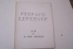 Fernand Lefebvre. Sa vie et sa mort héroïque..