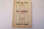 Henri Pecquet. Une vie prestigieuse au Service des Ailes. Avec une lettre de Jacques Mortane.. CADOR Henri