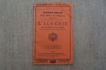 LIVRET-CHAIX Guide Officiel des Voyageurs spécial pour les Chemlins de fer de l'Algérie, de la Tunisie et de la Corse 15e année, Février 1899..