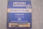 AMTLICHES KURSBUCH Süddeutschland SOMMER 1962 27.5.1962-29.9.1962..