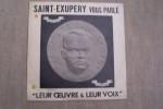 Saint-Exupéry vous parle. Présentation par Didier Daurat. terre des hommes par A. De Saint-Exupéry et François Perier. L'homme et les éléments par ...