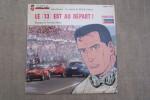 """Un exploit de Michel VAILLANT """"Le 13 est au départ"""" Musique de Norman MAINE.. GRATON Jean"""