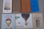 AEROSTATION: Charles DOLLFUS, En ballon, France Empire, 1962. Charles COULSTON GILLISPIE: Les Frères Montgolfier et l'invention de l'aéronautique, ...
