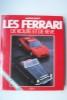 Les Ferrari de route et de rêve.. PRUNET Antoine