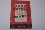 AERO MOTORS. Album de construction pour moteurs essence..
