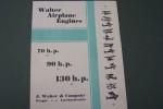 WALTER AIRPLANE ENGINES 70 h.p., 90 h.p., 130 h.p..