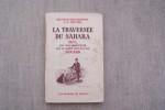 La traversée du Sahara seul en vélomoiteur par le Garde Républicain Douard.. MALACHOWSKI Docteur et D. DOUARD