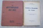 AVIATION, AERONAUTIQUE, AERODYNAQMIQUE, TECHNIQUE: Maurice GIQUEAUX: Mécanique des fluides théorique, Béranger, 1944. J. BONHOMME: Cors de résistance ...