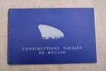 Société des Constructions Navales de MEULAN: Vedettes rapides, Dériveur, Chalutier..