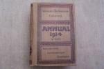"""""""L'ANNUAL"""" Annuaire dictionnaire universel des Industries automobile & aéronautique et du tourisme 1914 (neuvième année). Directeur: M. ..."""