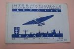 Internationale LUFTPOST Ausstellung. International Air-Post-Exhibition. Exposition Internationale de la Poste Aerienne. Danzig, 23-31 Juli 1932..