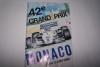 Programme Officiel du 42e Grand Prix de MONACO 84 (31 Mai-3 Juin)..