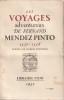 Les voyages adventureux de Fernand MENDEZ PINTO 1537-1558. Boulenger Jacques
