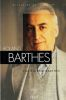 Rolland Barthes. Barthes Rolland