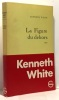 La figure du dehors. White Kenneth