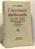 L'aventure intellectuelle du XXe siècle - panorama des littératures européennes - 3e édition revue et augmentée. Albérès R.M