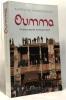 Oumma : un grand reporter au Moyent-Orient. Montesquiou Alfred (de)