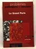 Le grand Paris - problèmes politiques et sociaux. Offner