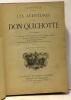 Les aventures de Don Quichotte. Cervantes