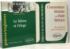Le blame et l'éloge + commentaire littéraire ou étude littéraire (Bilon - Marguliew) --- 2 livres. Blatter-Le Floch Martine Dag Hammarskjold