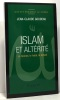 Islam et altérité : La femme  le halah  le djihad. Goudeau Jean-Claude