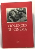 Violence du cinéma. Arnaud  Desbarats  Mongin  Sichère